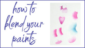 Learn how to blend your paints.