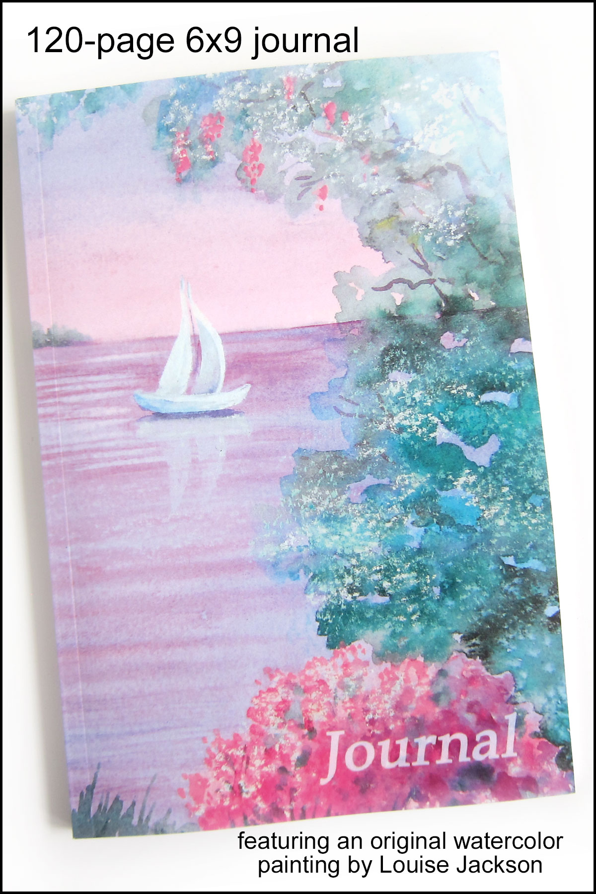 120-page 6x9 journal featuring a beautiful watercolor painting of a sailboat on a lake.