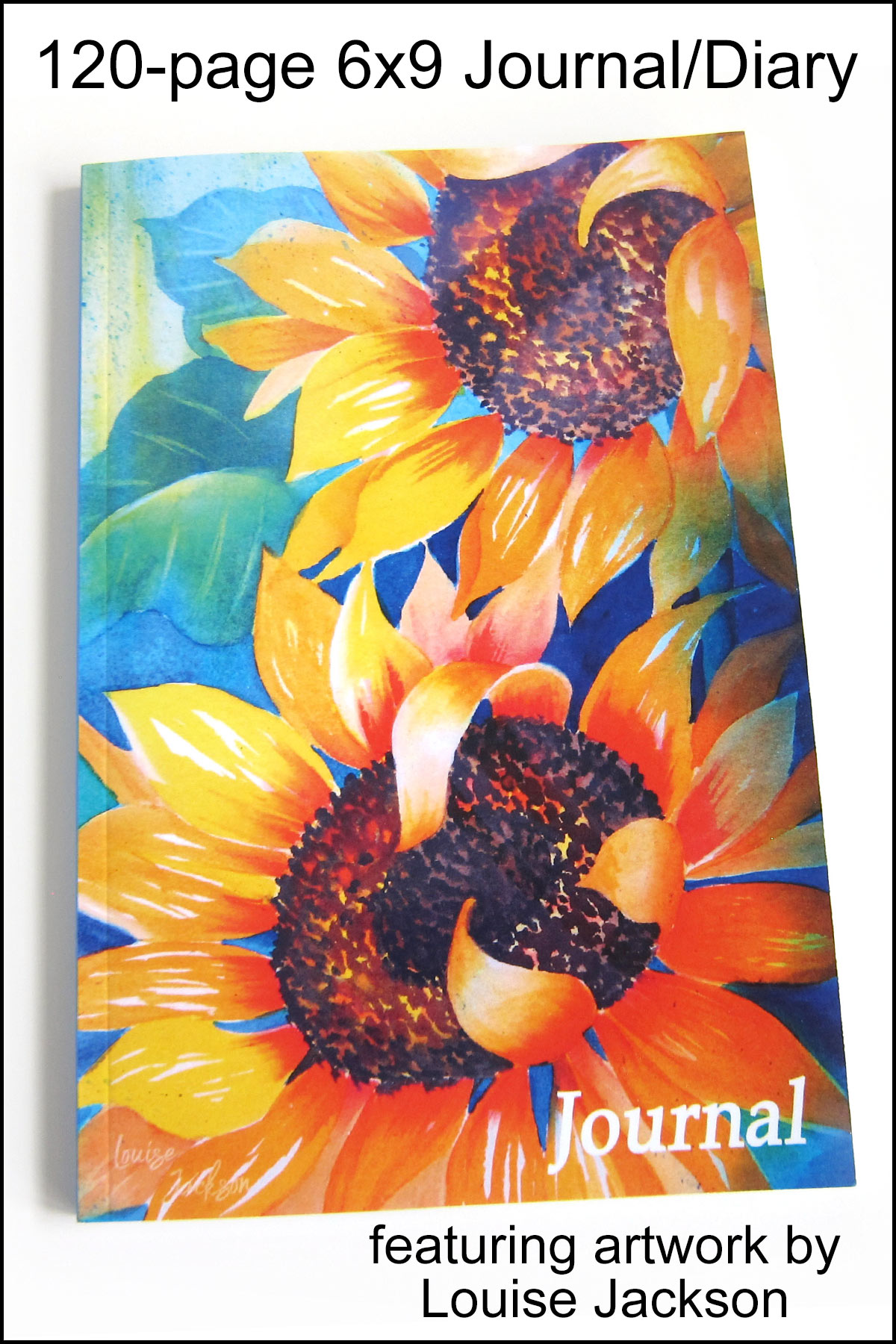 120-page 6x9 journal featuring a striking watercolor sunflower painting.