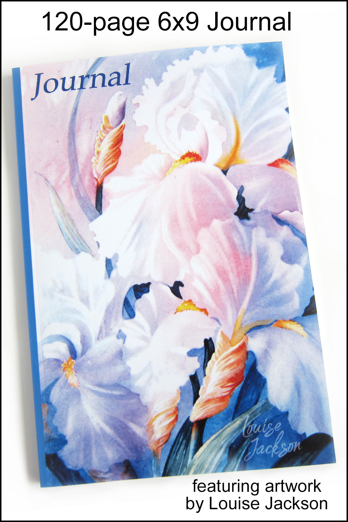 120-page journal featuring a watercolor iris painting by Louise Jackson.
